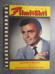 Filmitähti 1957 nr 11, sis. seur. elokuvien juonet; Lurjuksen rakkausjutut (Loves of a scoundrel), Rakkaus ja intohimo (The Pride and the Passion), Buster Keatonin
