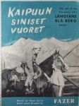 Kaipuun siniset vuoret - The call of the far-away hills, foxtrot - nuotit