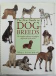 The new guide to Dog Breeds - The complete reference to pedigree dog breeds of the world - Koiran sukutaulut ja opas