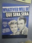 Whatever will be by Que Sera, Sera -nuotit