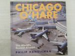 Chicago O'Hare - The World's Busiest Airport