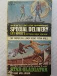 Special Delivery - Two Alien Races Battle for An Unwary Earth / Star Galdiator