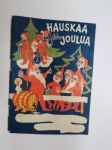 Hauskaa pikkujoulua  - Fazer -lauluvihko -christmas songs in finnish