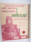 Somebody from somewhere - Delicious-elokuvan tunnuslaulu (Janet Gaynor & Charles Farrell) -nuotit / notes, movie