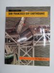The 1989 San Francisco Bay Earthquake - Portraits of Tragedy and Courage -San Franciscon maanjäristys - kuvakirja