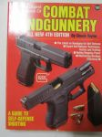 Combat hand gunnery -all new 4th edition