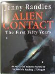 Alien Contact - The first fifty years -An up-to-the minute report by the world's leading UFOlogist