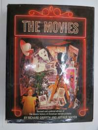 The Movies - Revised and updated edition of the classic history of American motion pictures