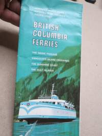 British Columbia Ferries - The Inside Passage /  Vancouver Island / The Sunshine Coast / The Gulf Islands -esite / brochure